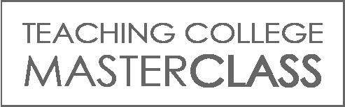 Teaching College Masterclass